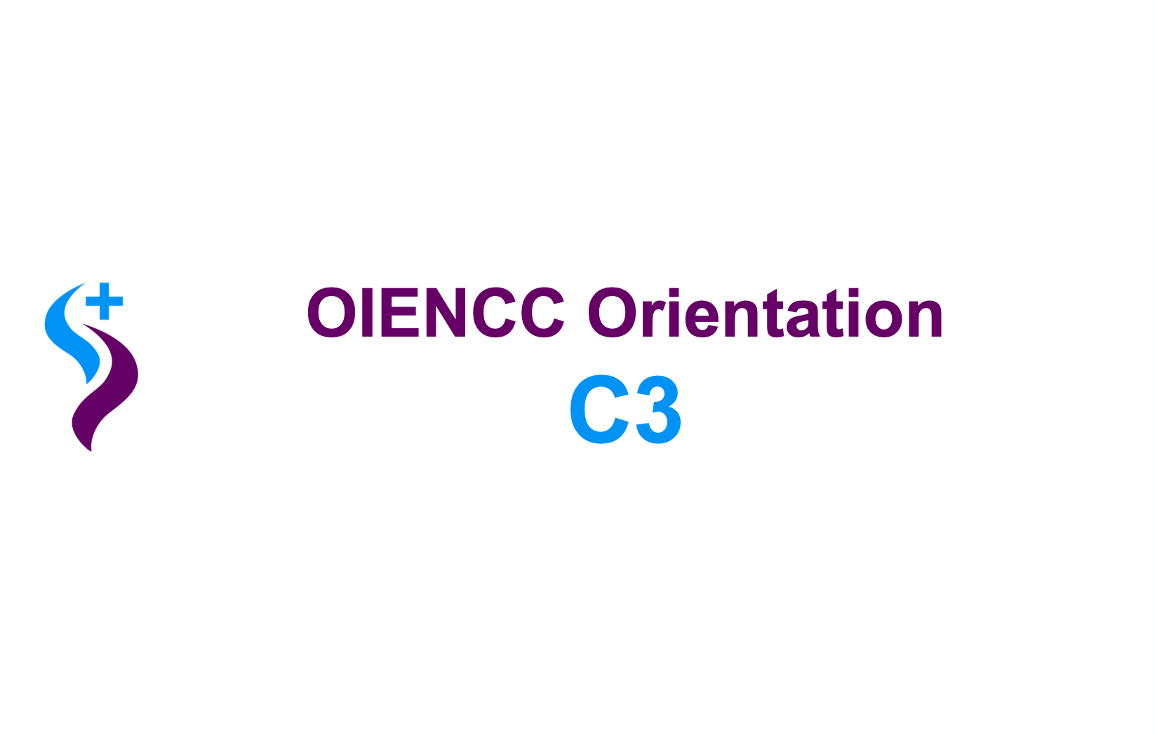 OIENCC Competency-Bridging Program of Study Orientation – C3